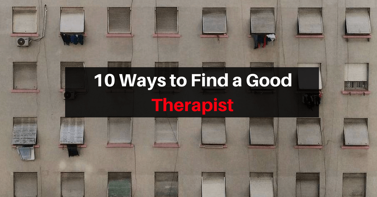 10 Ways to Find a Good Therapist