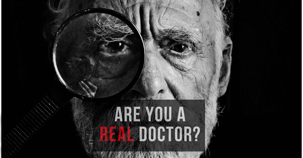 Are You A REAL Doctor?