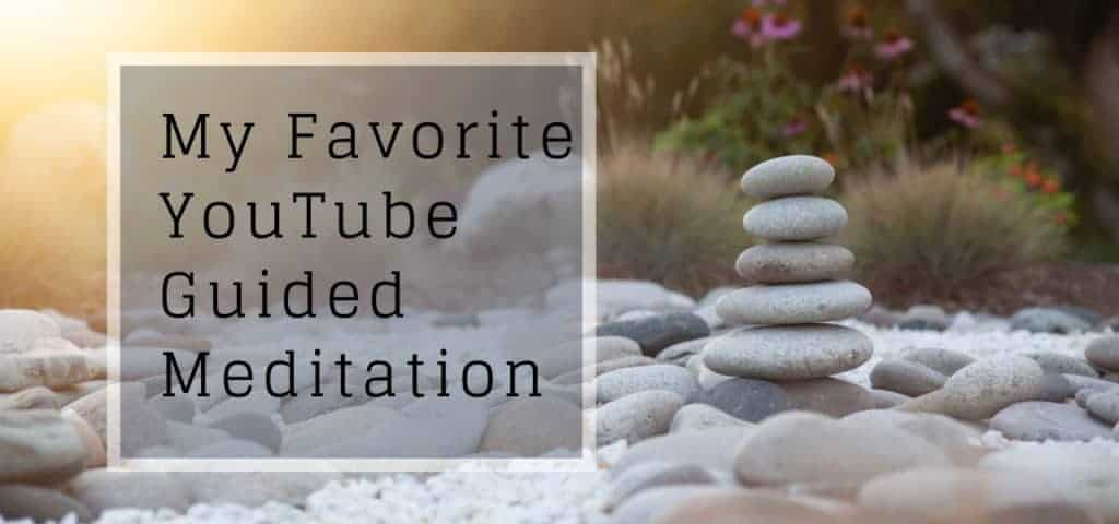 My Favorite YouTube Guided Meditation