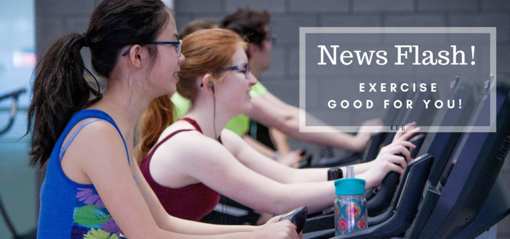 News Flash! Exercise Good For You!