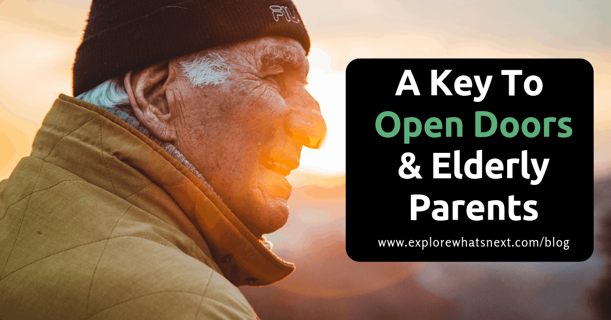 A Key To Open Doors & Elderly Parents