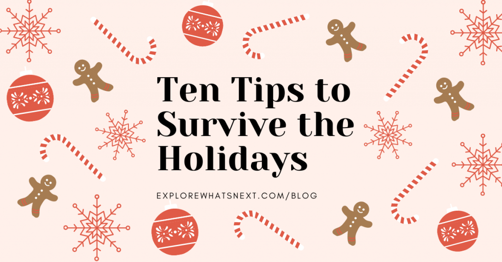 Ten Tips to Survive the Holidays