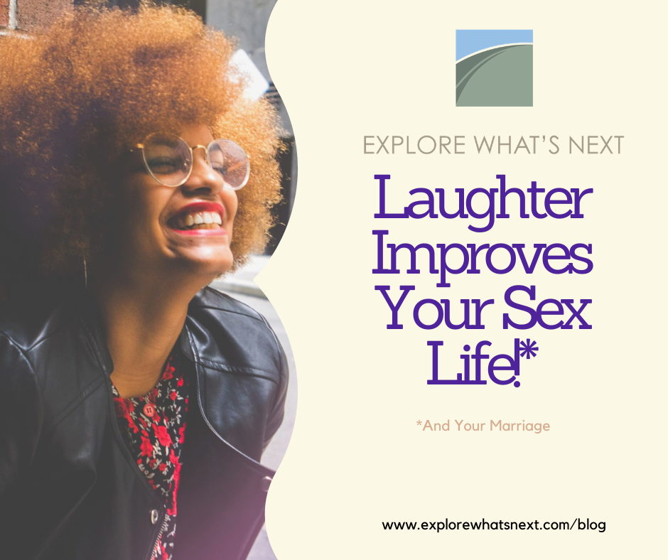 Laughter Improves Your Sex Life!*