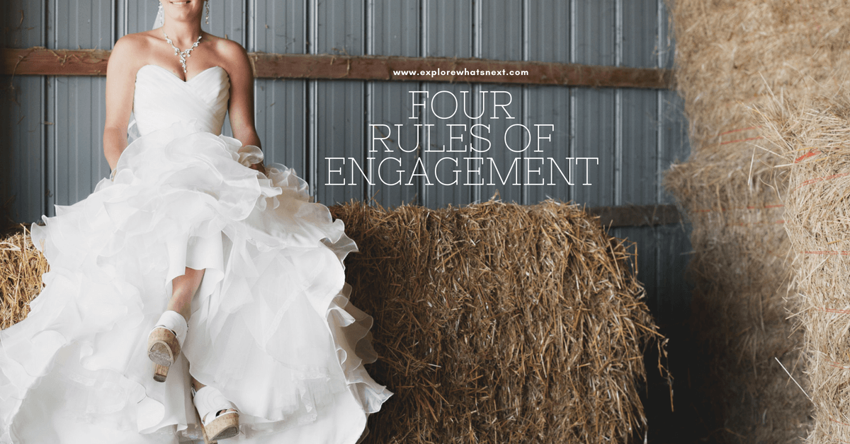 Four Rules of Engagement