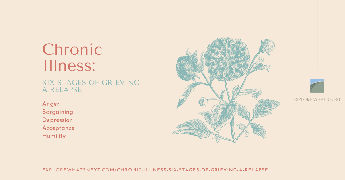 Chronic Illness: Six Stages of Grieving a Relapse