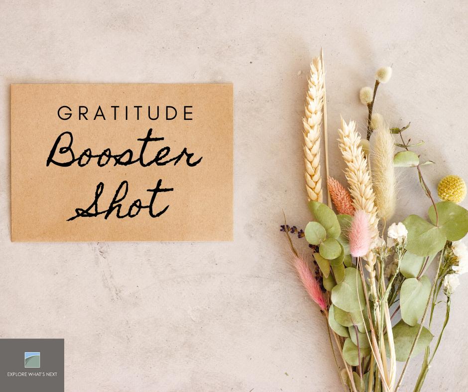 A Gratitude Booster Shot