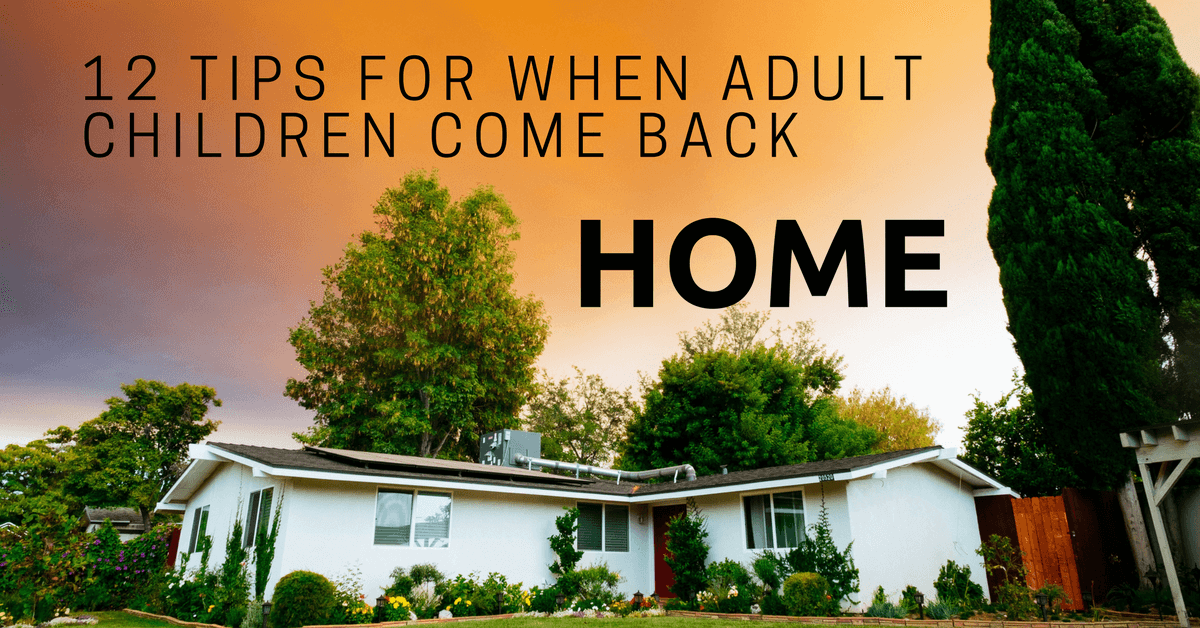 12 Tips for When Adult Children Come Back Home