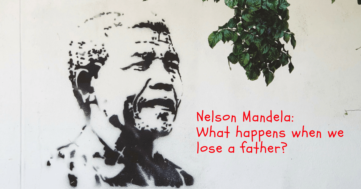 Nelson Mandela: What happens when we lose a father?