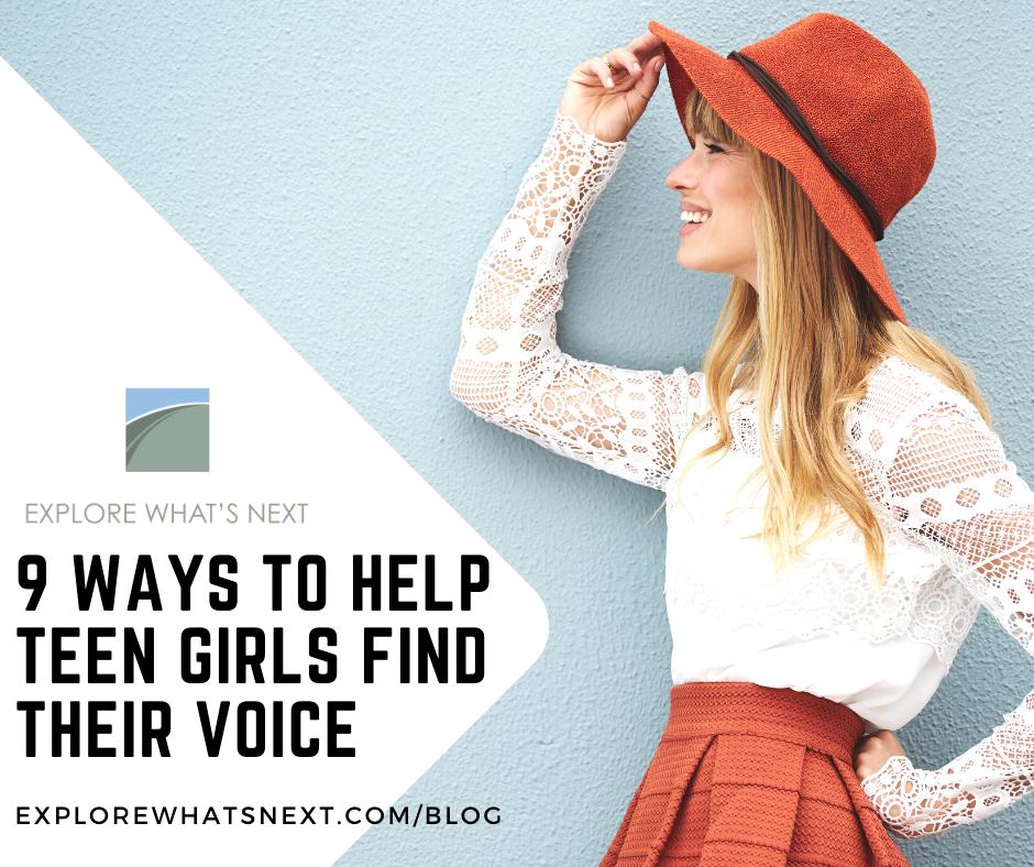 9 Ways To Help Teen Girls Find Their Voice