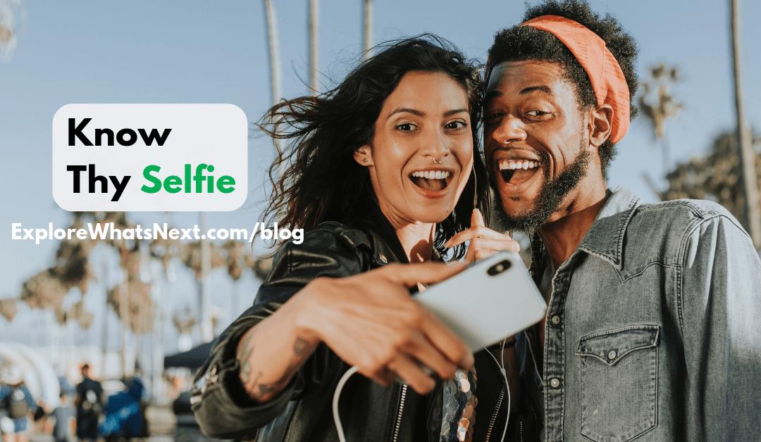Know Thy Selfie