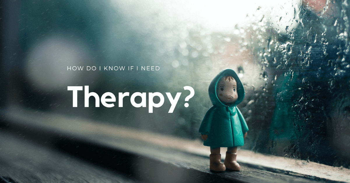 3 Hints To See If You Need Therapy