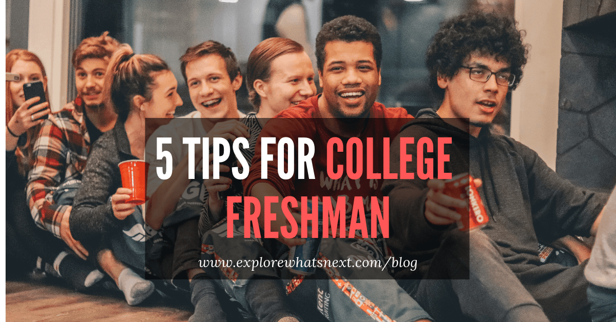5 Tips for College Freshman