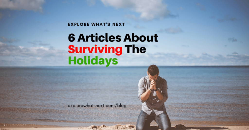 6 Articles About Surviving The Holidays
