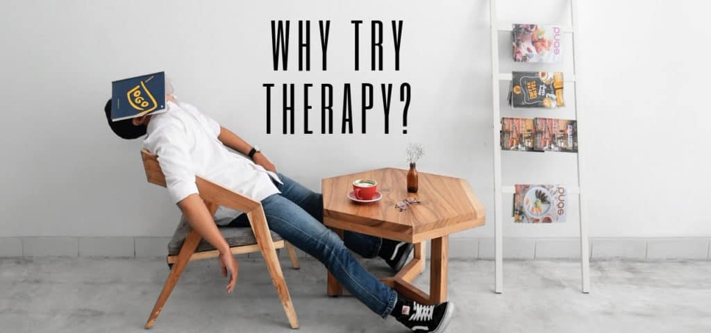 Why Try Therapy?