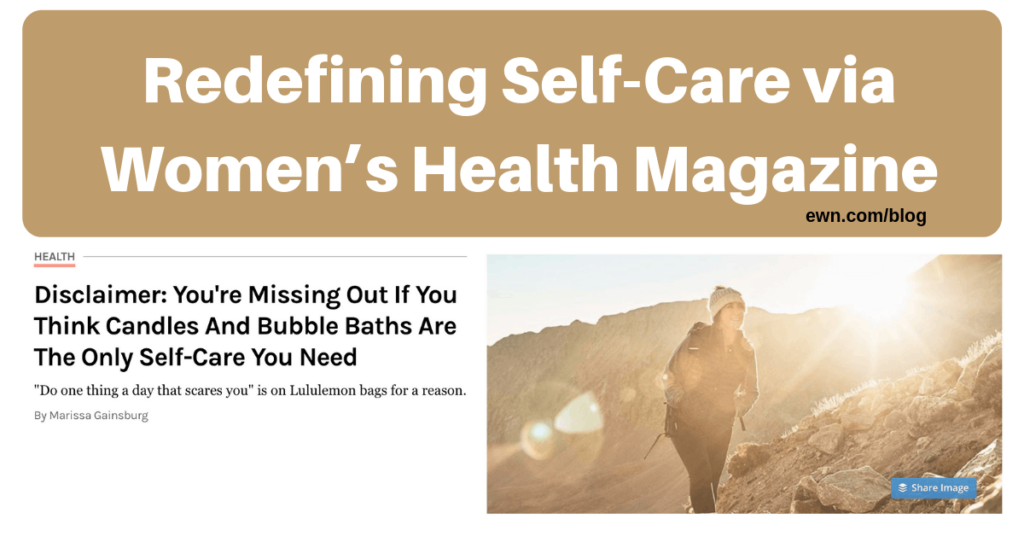 Redefining Self-Care via Women's Health Magazine