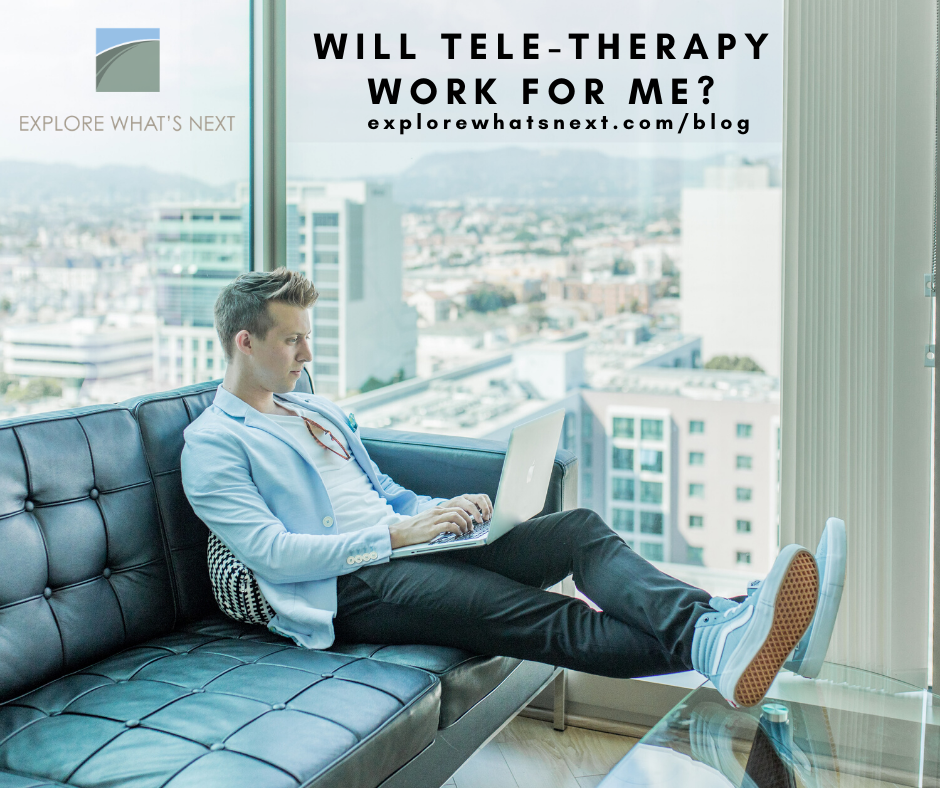Will Tele-Therapy Work For Me?