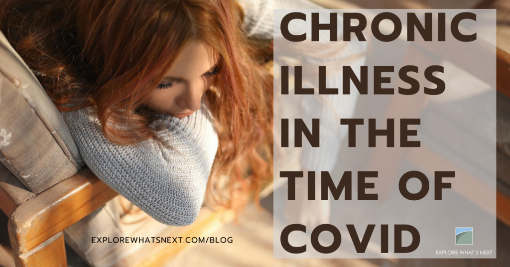 Chronic Illness in the Time of COVID