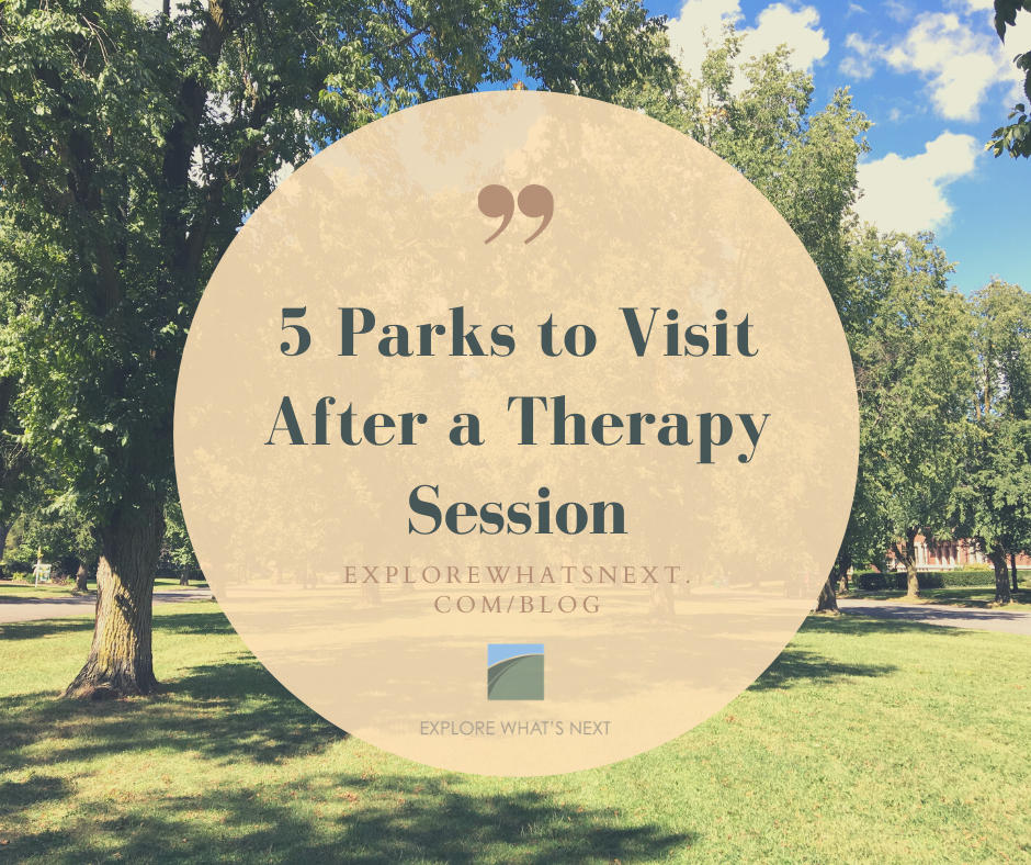 Near Me: 5 Parks to Visit After a Therapy Session