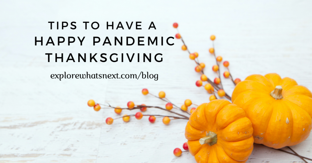 Tips to Have a Happy Pandemic Thanksgiving